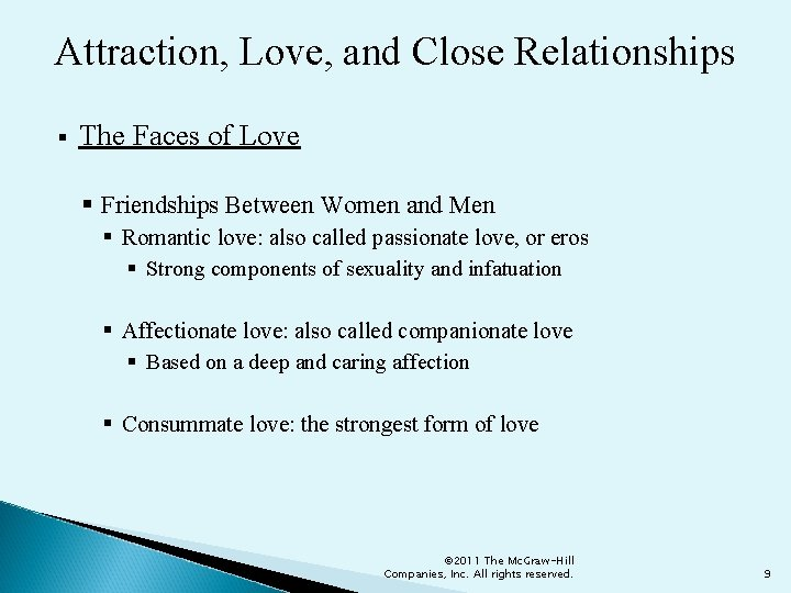 Attraction, Love, and Close Relationships § The Faces of Love § Friendships Between Women