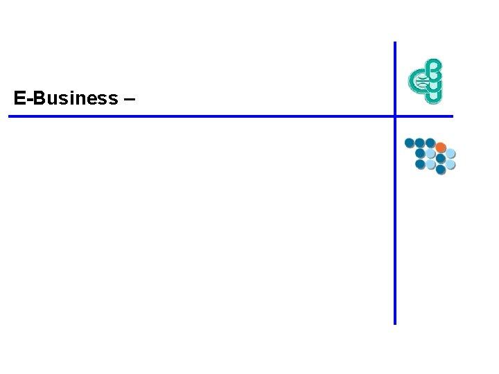 E-Business –