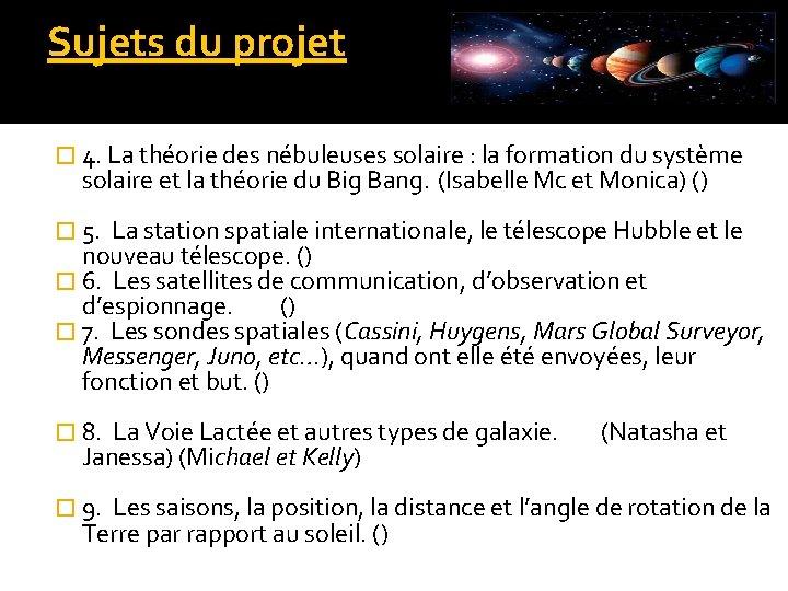 Sujets du projet � 4. La théorie des nébuleuses solaire : la formation du
