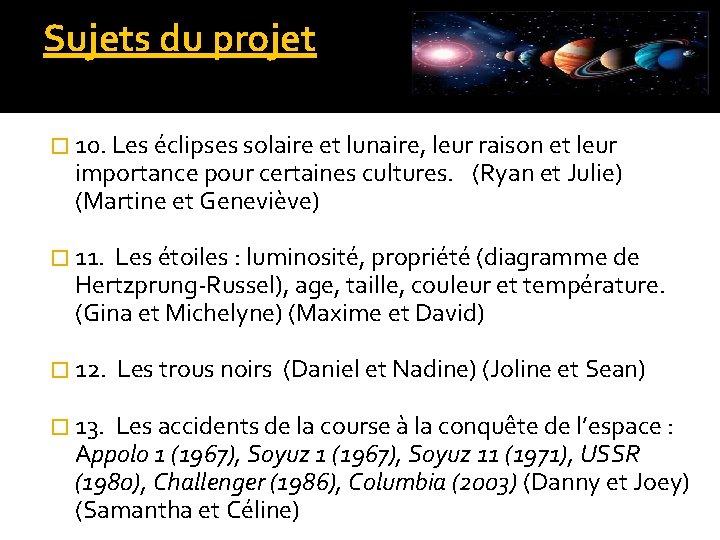 Sujets du projet � 10. Les éclipses solaire et lunaire, leur raison et leur