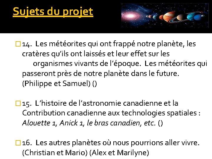 Sujets du projet � 14. Les météorites qui ont frappé notre planète, les cratères