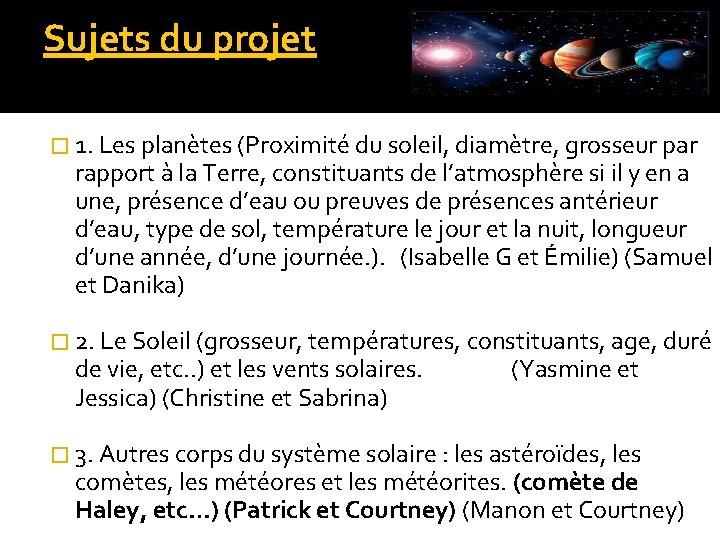 Sujets du projet � 1. Les planètes (Proximité du soleil, diamètre, grosseur par rapport