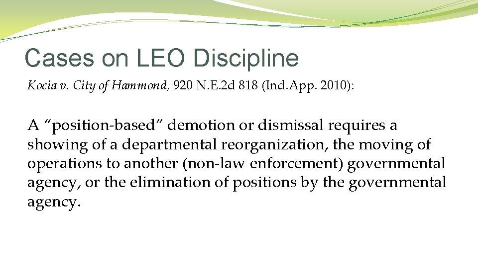 Cases on LEO Discipline Kocia v. City of Hammond, 920 N. E. 2 d