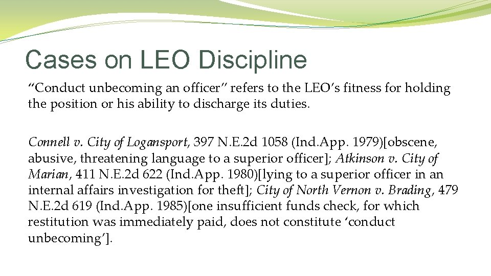 """Cases on LEO Discipline """"Conduct unbecoming an officer"""" refers to the LEO's fitness for"""