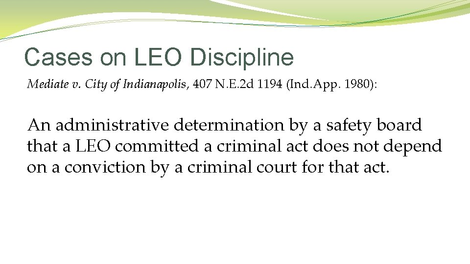 Cases on LEO Discipline Mediate v. City of Indianapolis, 407 N. E. 2 d