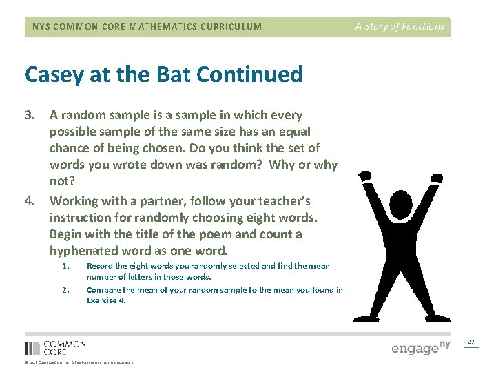 NYS COMMON CORE MATHEMATICS CURRICULUM A Story of Functions Casey at the Bat Continued