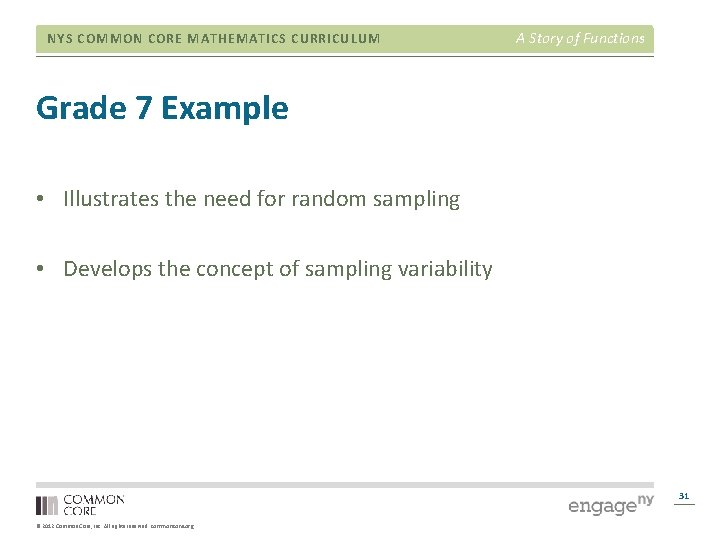 NYS COMMON CORE MATHEMATICS CURRICULUM A Story of Functions Grade 7 Example • Illustrates