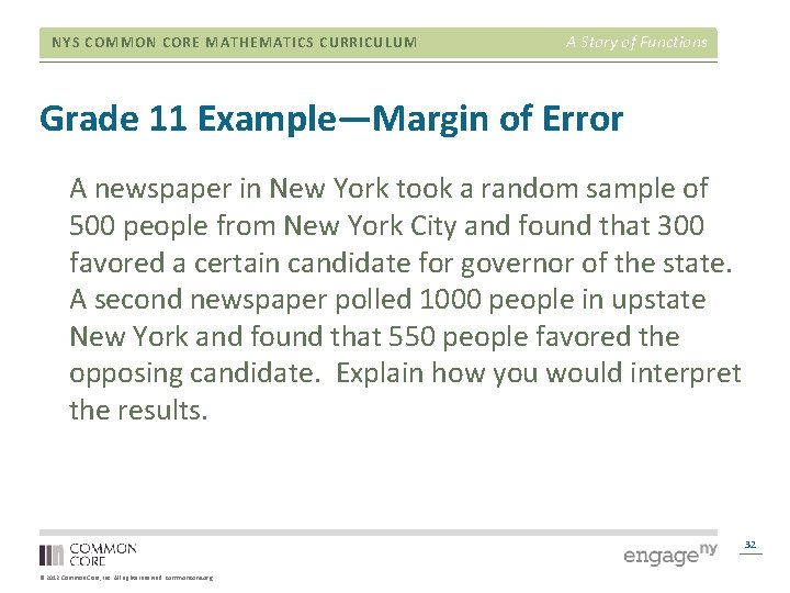 NYS COMMON CORE MATHEMATICS CURRICULUM A Story of Functions Grade 11 Example—Margin of Error