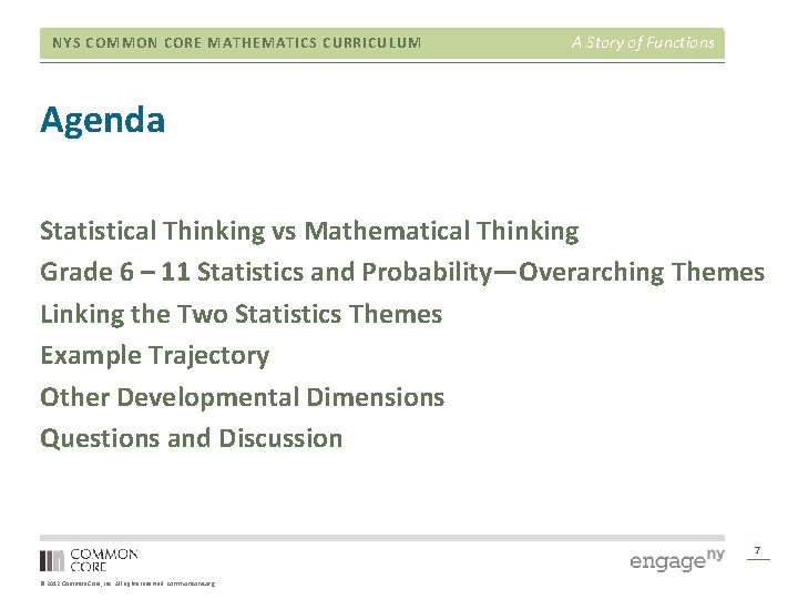 NYS COMMON CORE MATHEMATICS CURRICULUM A Story of Functions Agenda Statistical Thinking vs Mathematical