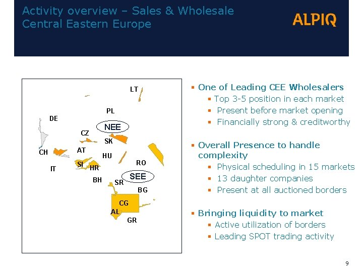Activity overview – Sales & Wholesale Central Eastern Europe LT PL DE NEE CZ
