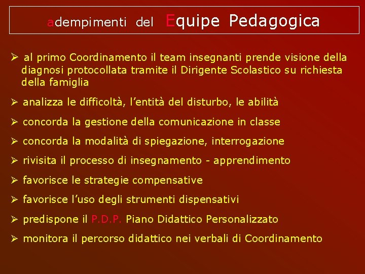 adempimenti del Equipe Pedagogica al primo Coordinamento il team insegnanti prende visione della diagnosi
