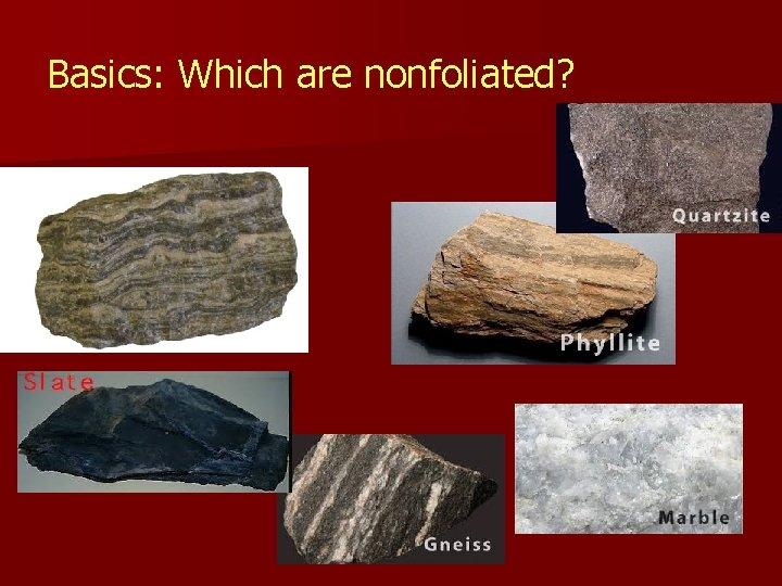 Basics: Which are nonfoliated?