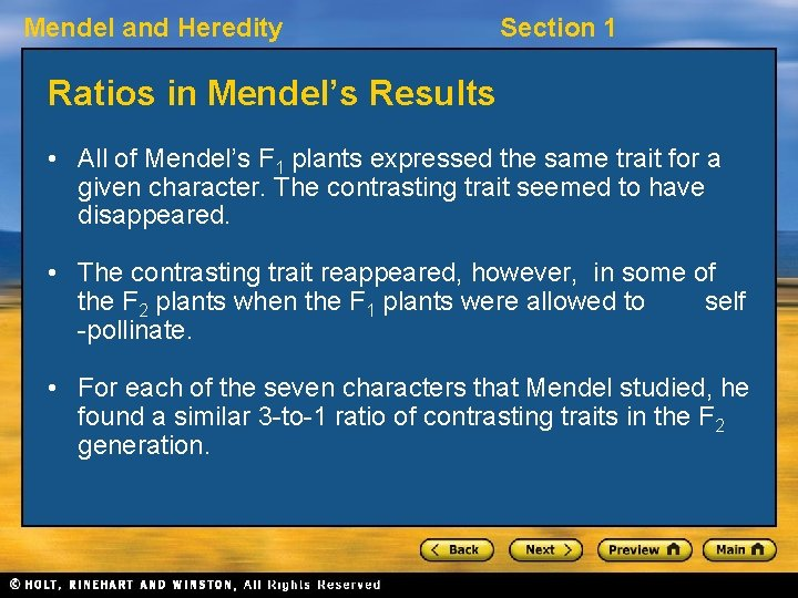 Mendel and Heredity Section 1 Ratios in Mendel's Results • All of Mendel's F