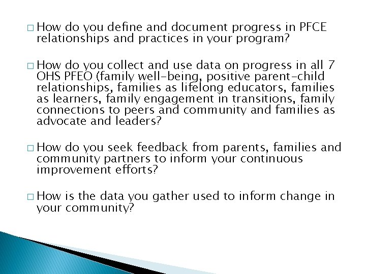 � How do you define and document progress in PFCE relationships and practices in