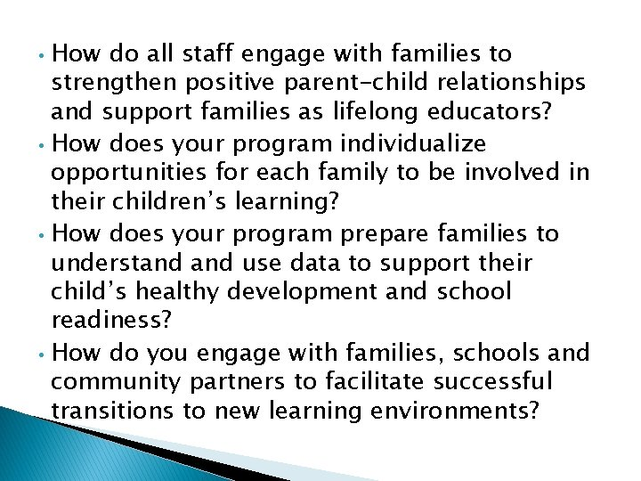 How do all staff engage with families to strengthen positive parent-child relationships and support