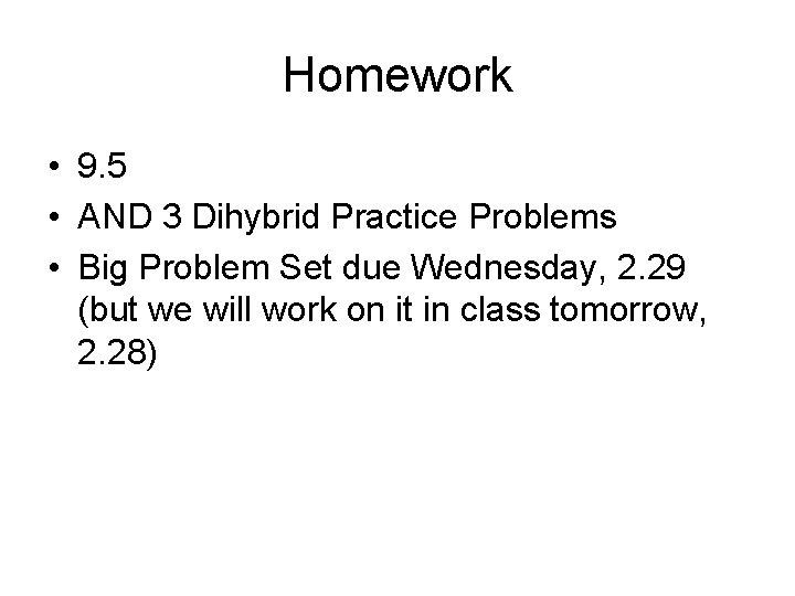 Homework • 9. 5 • AND 3 Dihybrid Practice Problems • Big Problem Set