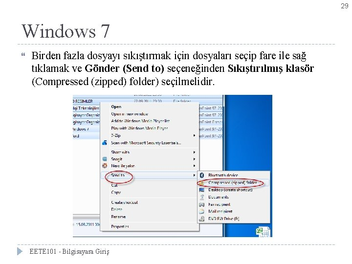 29 Windows 7 Bölüm 3 -Denetim Masası Simgeleri Birden fazla dosyayı sıkıştırmak için dosyaları