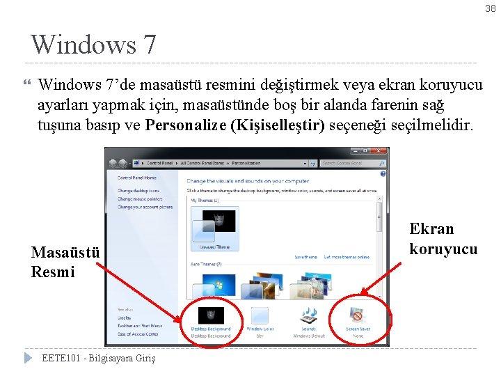 38 Windows 7 Bölüm 2 -Windows 7'yi Kişiselleştirmek Windows 7'de masaüstü resmini değiştirmek veya