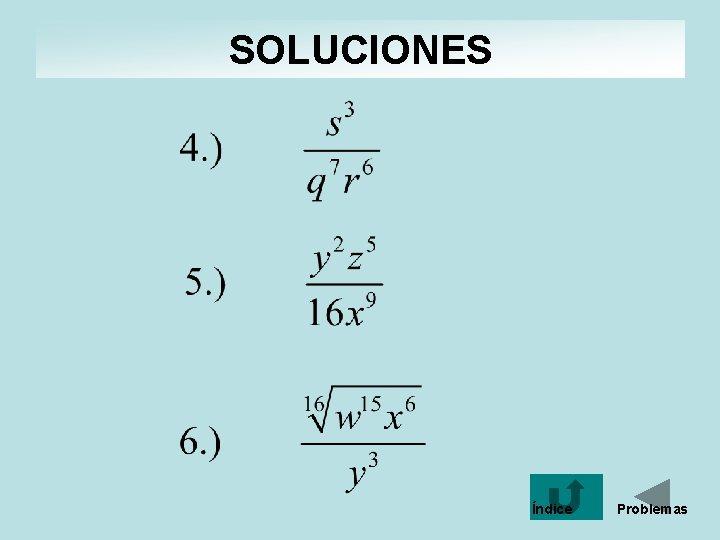 SOLUCIONES Índice Problemas