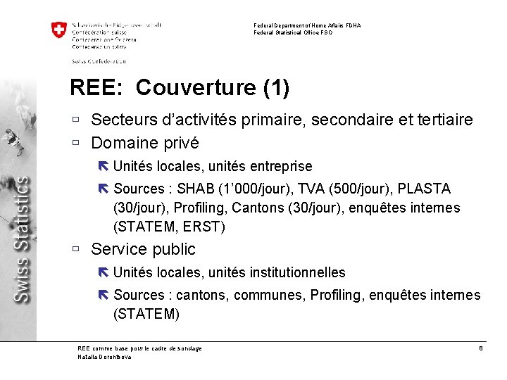 Federal Department of Home Affairs FDHA Federal Statistical Office FSO REE: Couverture (1) ù
