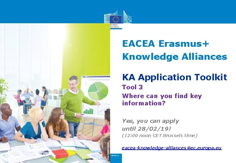 EACEA Erasmus+ Knowledge Alliances KA Application Toolkit Tool 3 Where can you find key