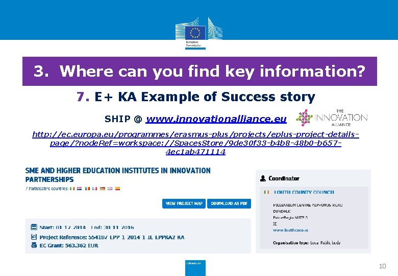 3. Where can you find key information? 7. E+ KA Example of Success story