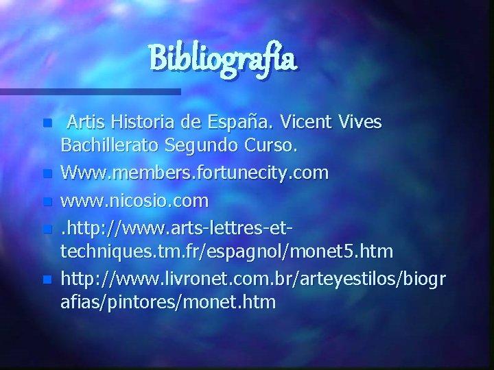 Bibliografía n n n Artis Historia de España. Vicent Vives Bachillerato Segundo Curso. Www.