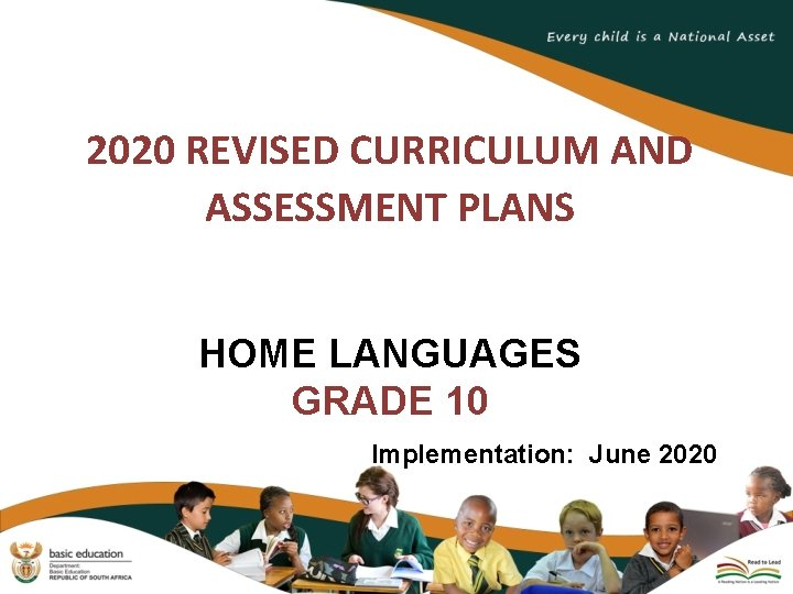 2020 REVISED CURRICULUM AND ASSESSMENT PLANS HOME LANGUAGES GRADE 10 Implementation: June 2020