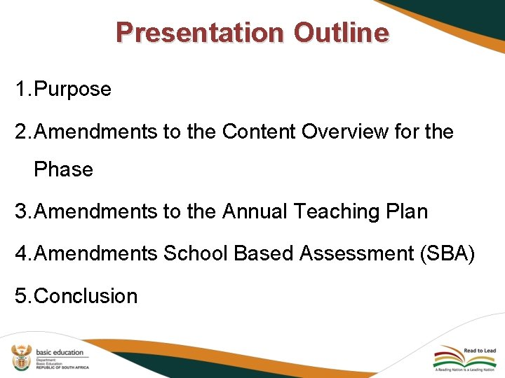 Presentation Outline 1. Purpose 2. Amendments to the Content Overview for the Phase 3.