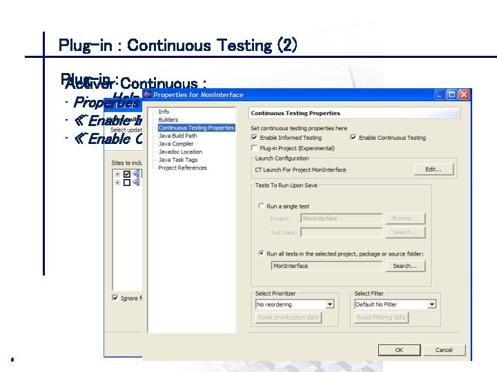 Plug-in : Continuous Testing (2) CONSEIL & INGENIERIE Plug-in Activer : Continuous : •
