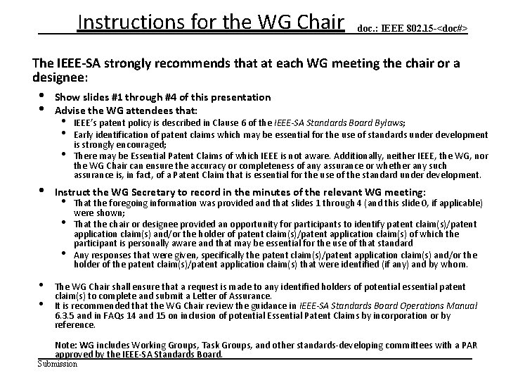 Instructions for the WG Chair doc. : IEEE 802. 15 -<doc#> The IEEE-SA strongly