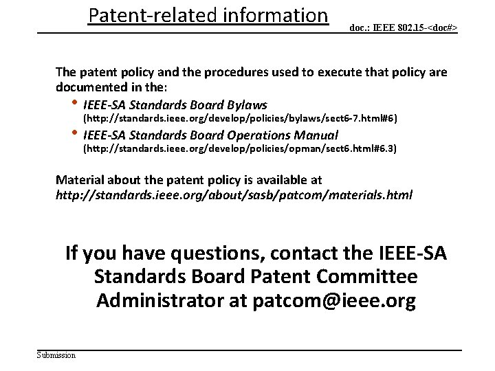Patent-related information doc. : IEEE 802. 15 -<doc#> The patent policy and the procedures