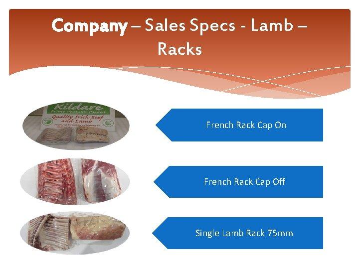 Company – Sales Specs - Lamb – Racks French Rack Cap On French Rack