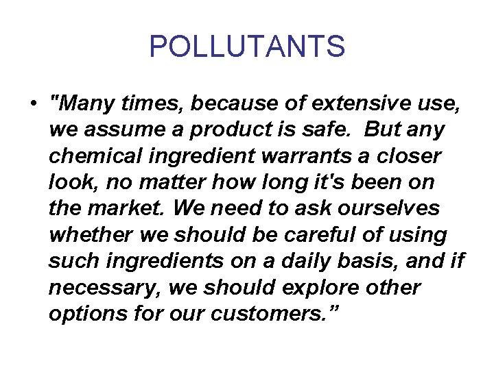 POLLUTANTS •