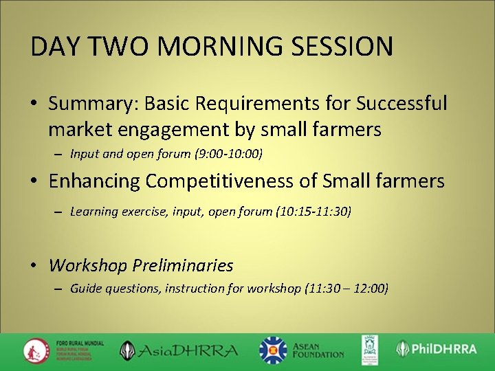 DAY TWO MORNING SESSION • Summary: Basic Requirements for Successful market engagement by small