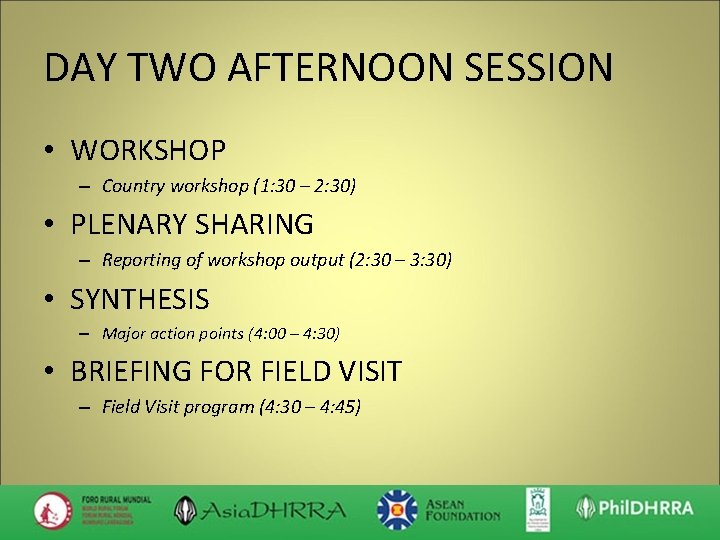 DAY TWO AFTERNOON SESSION • WORKSHOP – Country workshop (1: 30 – 2: 30)