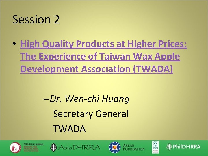 Session 2 • High Quality Products at Higher Prices: The Experience of Taiwan Wax