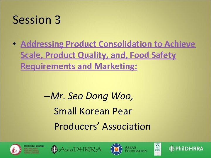 Session 3 • Addressing Product Consolidation to Achieve Scale, Product Quality, and, Food Safety