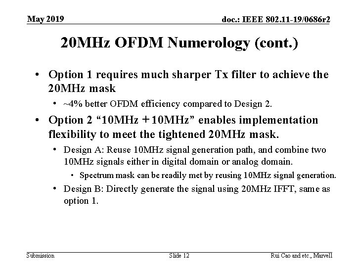 May 2019 doc. : IEEE 802. 11 -19/0686 r 2 20 MHz OFDM Numerology