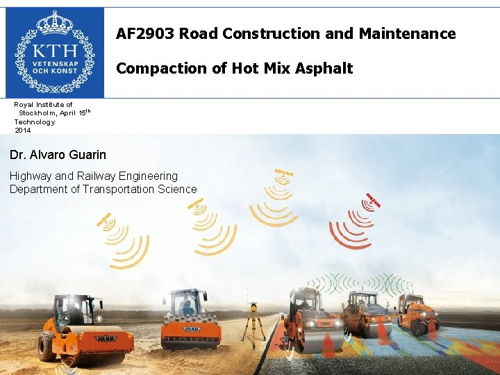 AF 2903 Road Construction and Maintenance Compaction of Hot Mix Asphalt Royal Institute of