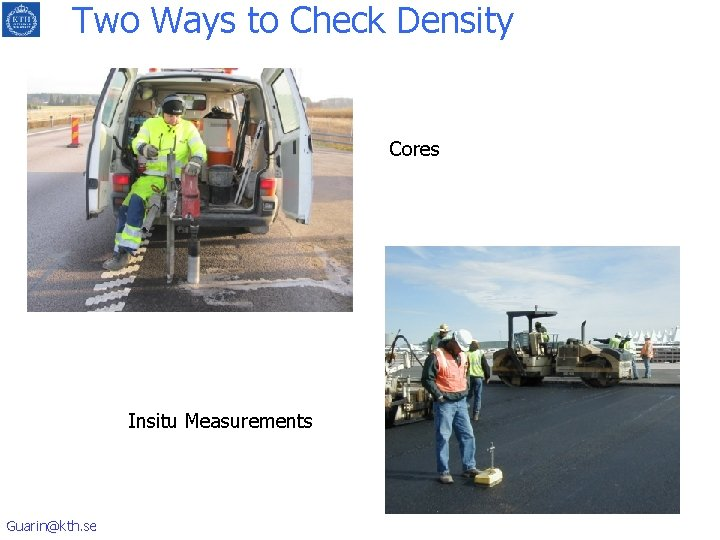 Two Ways to Check Density Cores Insitu Measurements Guarin@kth. se