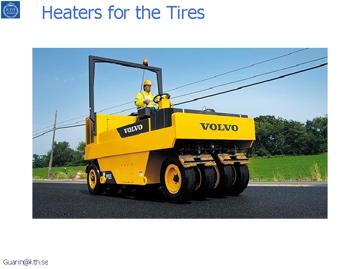 Heaters for the Tires Guarin@kth. se