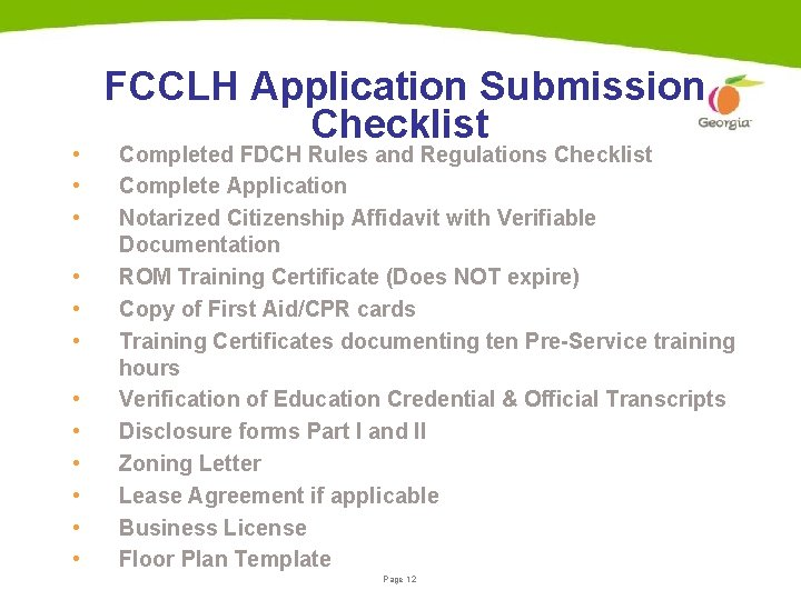 • • • FCCLH Application Submission Checklist Completed FDCH Rules and Regulations Checklist