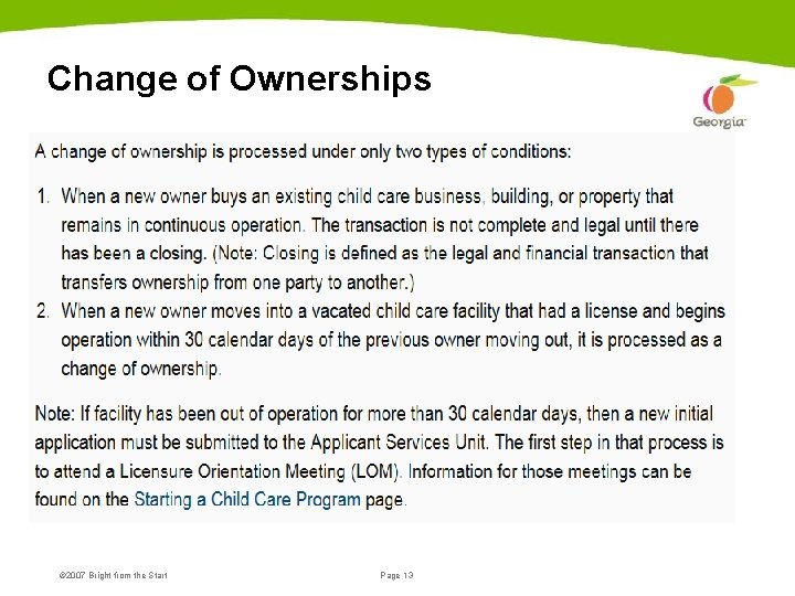 Change of Ownerships © 2007 Bright from the Start Page 13 June 19, 2007