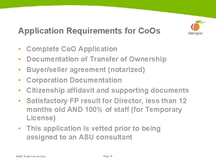Application Requirements for Co. Os • • • Complete Co. O Application Documentation of