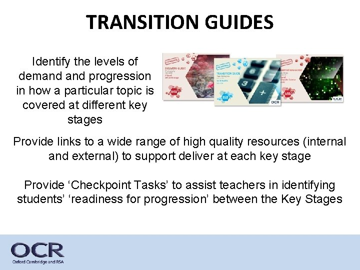TRANSITION GUIDES Identify the levels of demand progression in how a particular topic is