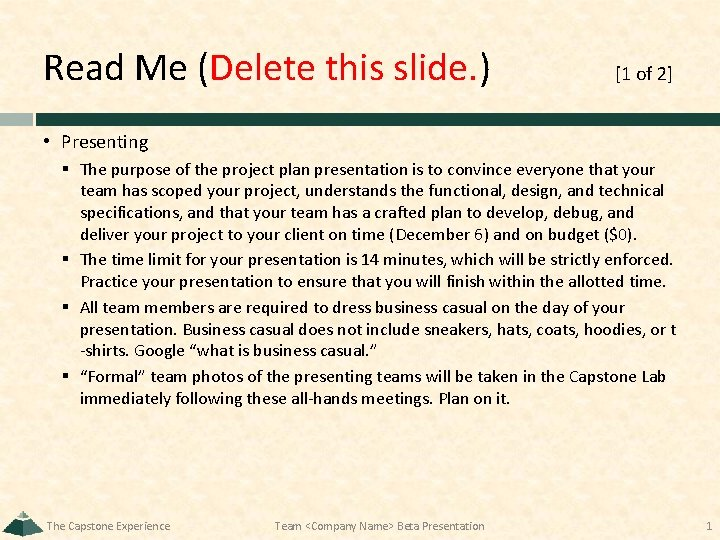 Read Me (Delete this slide. ) [1 of 2] • Presenting § The purpose