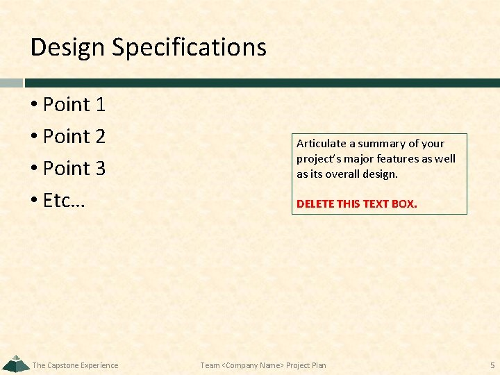 Design Specifications • Point 1 • Point 2 • Point 3 • Etc… The