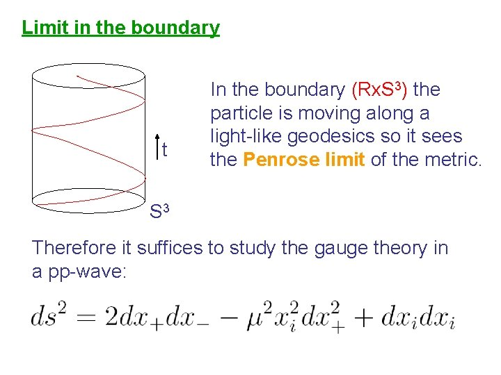 Limit in the boundary t In the boundary (Rx. S 3) the particle is