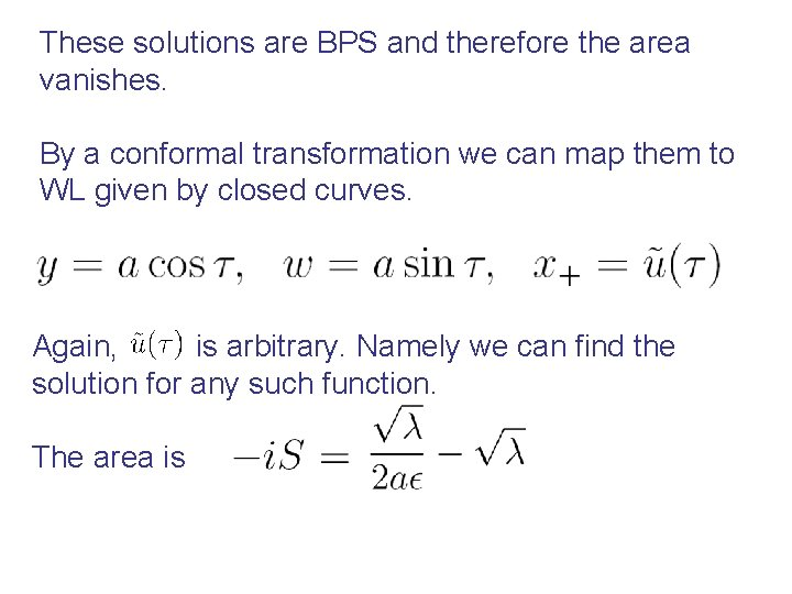 These solutions are BPS and therefore the area vanishes. By a conformal transformation we